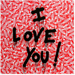 Mr. Brainwash, I Love You!
